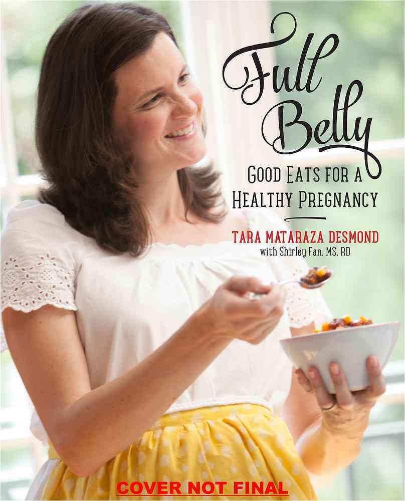 Full Belly By Desmond, Tara Mataraza/ Fan, Shirley